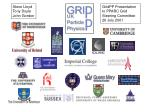 GridPP Presentation to PPARC Grid Steering Committee 26 July 2001