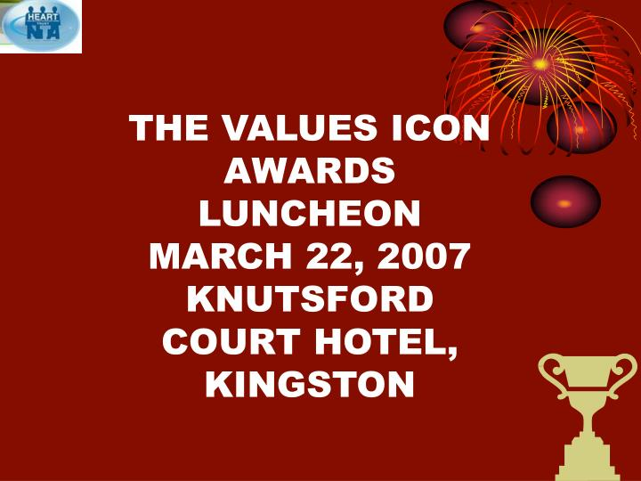 the values icon awards luncheon march 22 2007 knutsford court hotel kingston n.