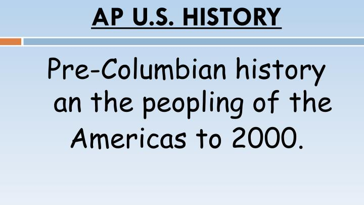 PPT - AP U S  HISTORY PowerPoint Presentation - ID:4736044