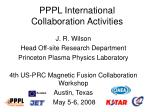 PPPL International Collaboration Activities