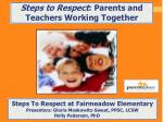 Steps to Respect : Parents and Teachers Working Together