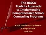 The RISCA Toolkits Approach to Implementing Comprehensive School Counseling Programs