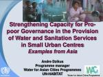 Strengthening Capacity for Pro-poor Governance in the Provision of Water and Sanitation Services