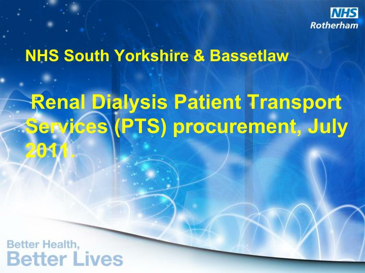 nhs south yorkshire bassetlaw renal dialysis patient transport services pts procurement july 2011 n.