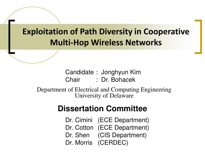exploitation of path diversity in cooperative multi hop wireless networks n.
