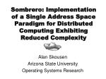Alan Skousen Arizona State University Operating Systems Research