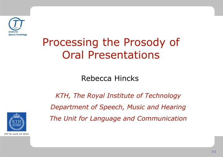 processing the prosody of oral presentations n.
