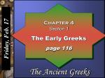 Chapter 4 Section 1 The Early Greeks page 116