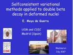 Selfconsistent variational methods applied to double beta decay in deformed nuclei