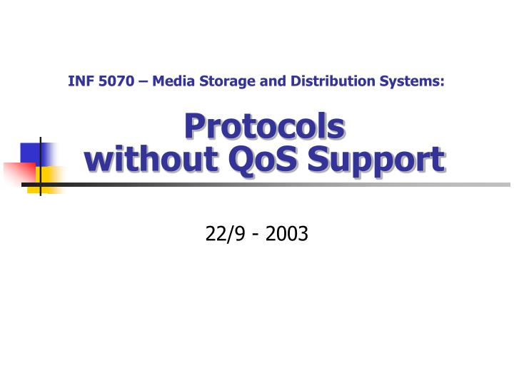 protocols without qos support n.