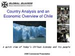 Country Analysis and an  Economic Overview of Chile