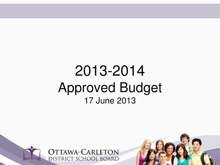 2013 2014 approved budget 17 june 2013 n.