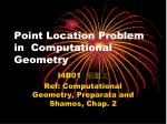 Point Location Problem in Computational Geometry