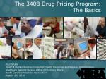 The 340B Drug Pricing Program: The Basics