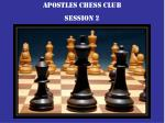 Apostles chess club Session 2