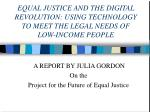 A REPORT BY JULIA GORDON On the Project for the Future of Equal Justice