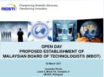 OPEN DAY PROPOSED ESTABLISHMENT OF  MALAYSIAN BOARD OF TECHNOLOGISTS (MBOT)