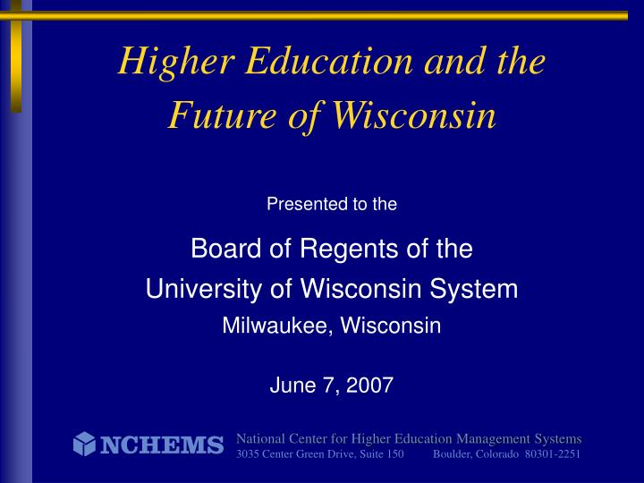 higher education and the future of wisconsin n.