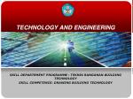 TECHNOLOGY AND ENGINEERING