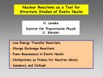 Nuclear Reactions as a Tool for Structure Studies of Exotic Nuclei