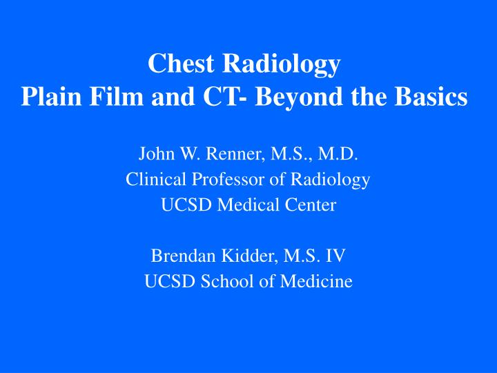 chest radiology plain film and ct beyond the basics n.