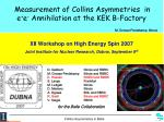 Measurement of Collins Asymmetries  in e + e -  Annihilation at the KEK B-Factory