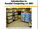 Introduction to  Parallel Computing  with  MPI