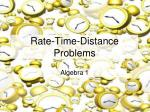 Rate-Time-Distance  Problems