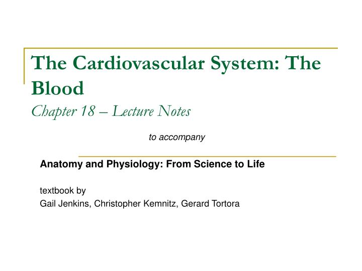the cardiovascular system the blood chapter 18 lecture notes n.