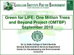 Green for LIFE: One Million Trees and Beyond Project (OMTBP) September 2010