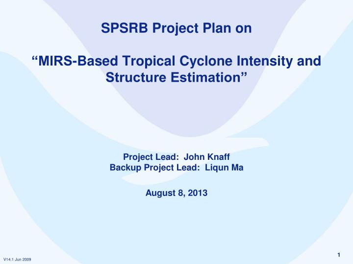 spsrb project plan on mirs based tropical cyclone intensity and structure estimation n.