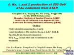 F, Ks,  , and X production at 200 GeV d+Au collisions from STAR