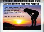 Principles of Running The Race of Life -Starting The New Year With Purpose-_