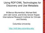 Using RDF/OWL Technologies for Discovery and Use Metadata