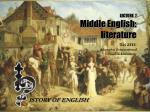 LECTURE 7 Middle English: literature