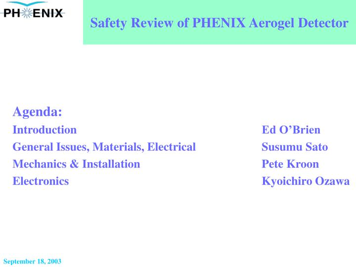 PPT - Safety Review of PHENIX Aerogel Detector PowerPoint