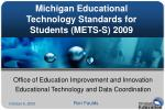 Michigan Educational Technology Standards for Students (METS-S) 2009