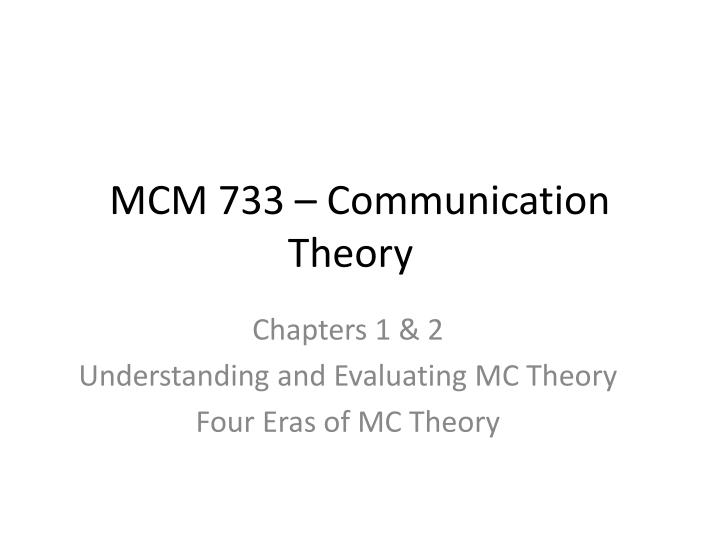 mcm 733 communication theory n.