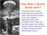 How does a Atomic Bomb work?