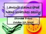 Lawsuit claims iPod Nano scratches easily