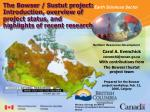 Carol A. Evenchick cevenchi@nrcan.gc With contributions from The Bowser/Sustut project team