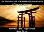 The Effective Use of PowerPoint Presentation in Teaching Japanese