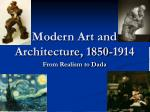 Modern Art and Architecture, 1850-1914