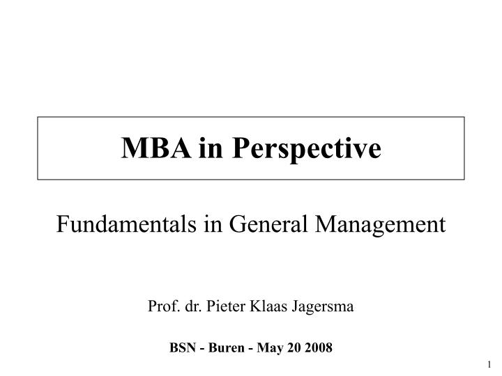 mba in perspective fundamentals in general management n.
