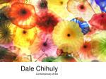 Dale Chihuly Contemporary Artist