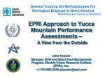 EPRI Approach to Yucca Mountain Performance Assessments – A View from the Outside
