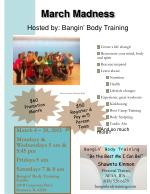 March Madness Hosted by: Bangin '  Body Training