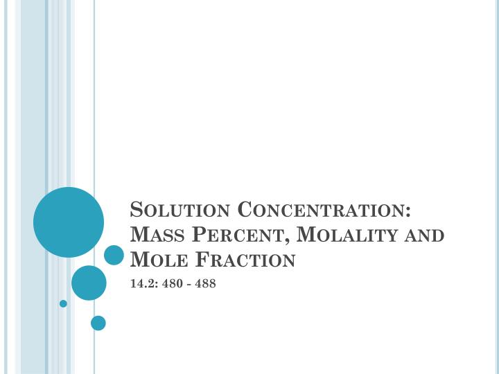 solution concentration mass percent molality and mole fraction n.