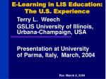 E-Learning in LIS Education: The U.S. Experience