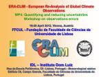 ERA-CLIM -  European Re-Analysis of Global Climate Observations